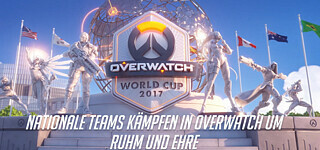 E-Sport: Overwatch World Cup 2017 - Gruppenphase