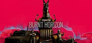 Operation Burnt Horizon für Rainbow Six Siege