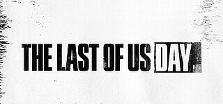 Sony & Naughty Dog haben The Last of Us Day gefeiert